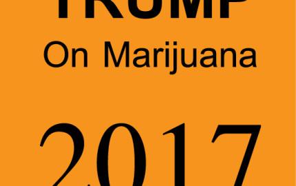 Trump Administration Marijuana Policy